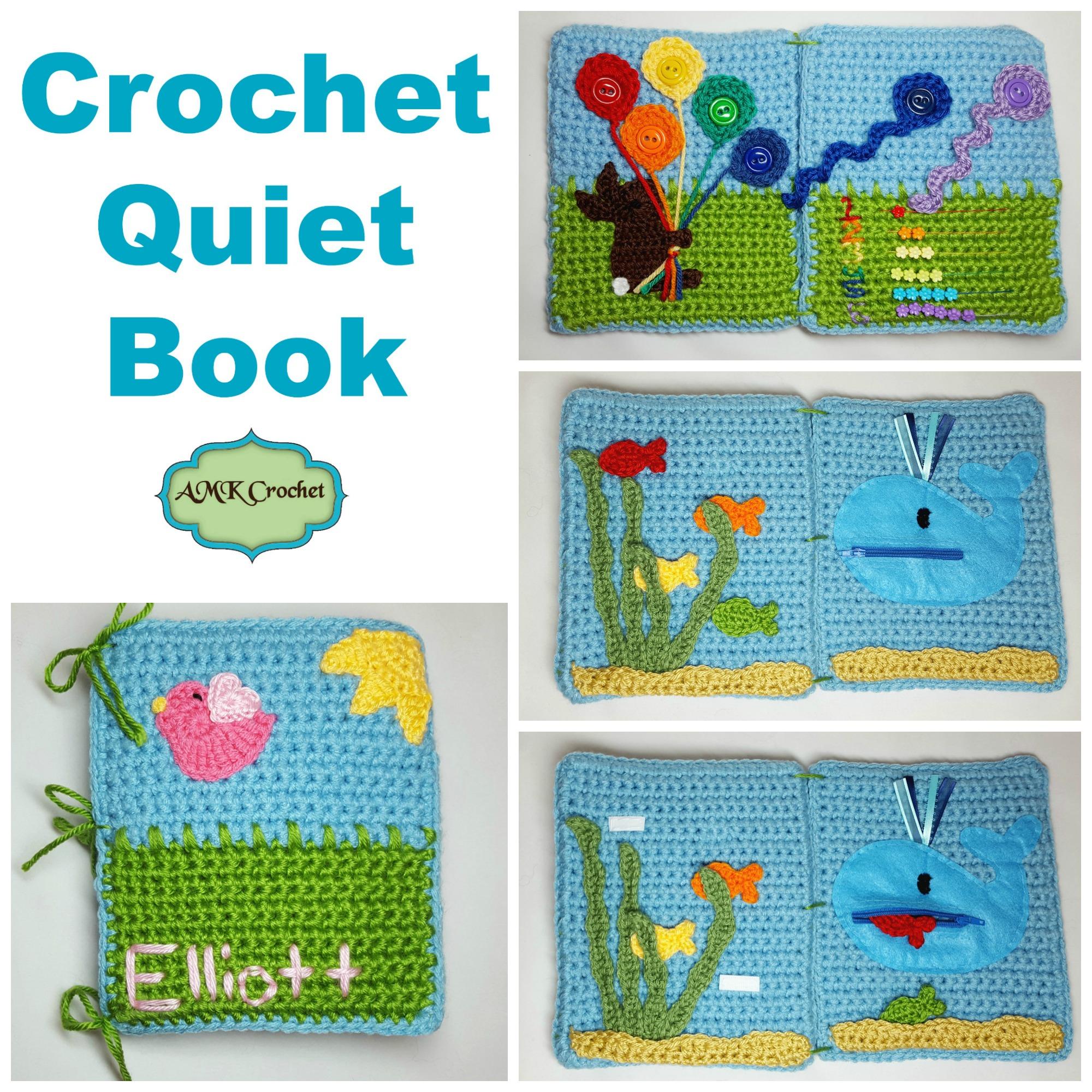 Crochet Quiet Book : Crochet Tips, Tricks, Photo Tutorials, and Crochet Patterns